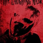 The Laughing Mask: teaser e immagini sul serial killer col ghigno