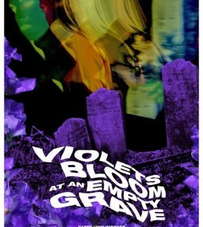 Violets Bloom At An Empty Grave | Recensione cortometraggio