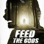 Feed The Gods: un nuovo film sul Bigfoot – Online trailer e poster