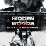 Hidden in the Woods: online il poster e il violento trailer