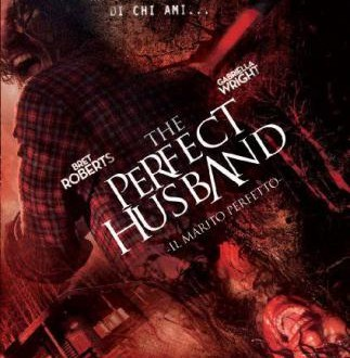 The Perfect Husband: un thriller-horror italiano dal 4 dicembre al cinema
