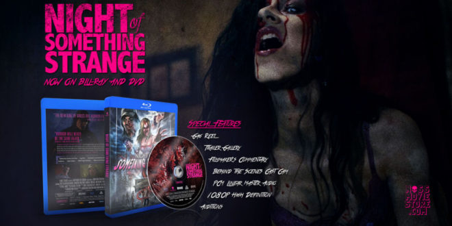 Night of Something Strange disponibile in DVD e Blu-ray