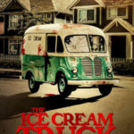 The Ice Cream Truck: data di release, poster e trailer ufficiali