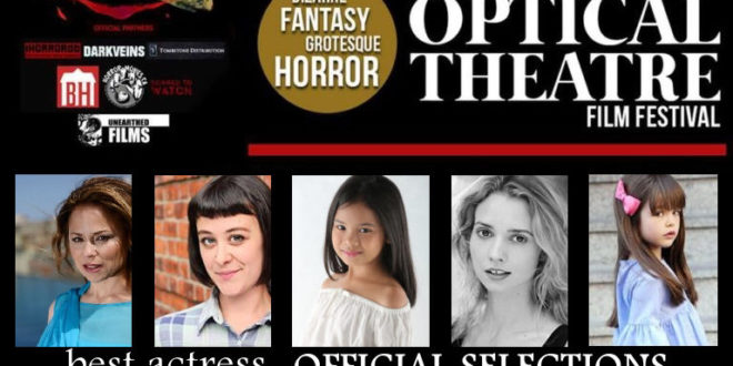 "The Optical Festival 2017: ""Best Actress"" – Selezioni ufficiali"