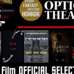 "The Optical Festival 2017: ""Best Feature Film"" - Selezioni ufficiali"