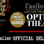 "The Optical Theatre Festival 2017: ""Best Trailer"" - Selezioni ufficiali"