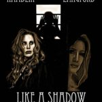 Like a Shadow: Donna Hamblin, Liane Langford e Lynn Lowry nel cast