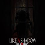 Like a Shadow: il poster ufficiale del thriller-horror paranormale