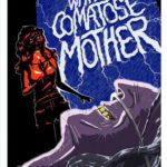 an-evening-with-my-comatose-mother-poster