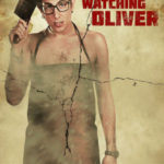 Who's Watching Oliver |Recensione Film