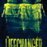 Lifechanger: poster e trailer ufficiali dell'horror sul mutaforma
