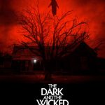 The Dark and The Wicked: nuovo poster per l'horror del regista di The Strangers